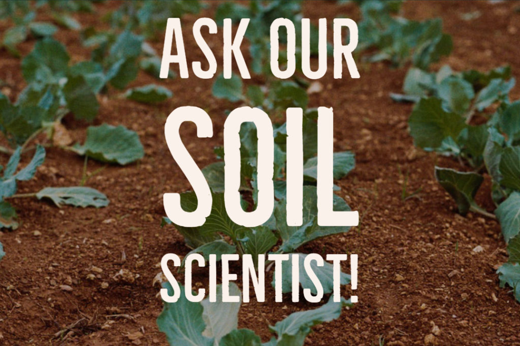 ask our soil scientist